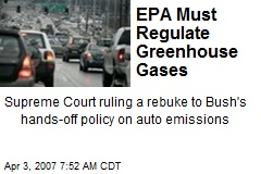 EPA Must Regulate Greenhouse Gases