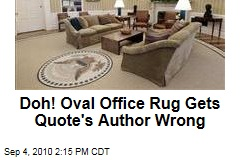 Doh! Oval Office Rug Gets Quote's Author Wrong