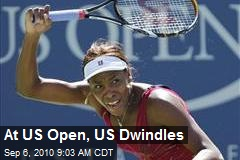 At US Open, US Dwindles