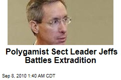 Polygamist Sect Leader Jeffs Battles Extradition